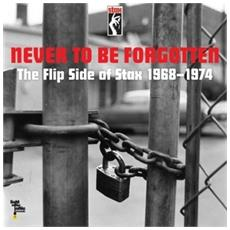 Never To Be Forgotten: The Flip Side Of (10 Lp)