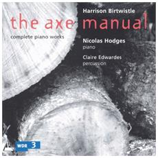 Harrison Birtwhistle - Axe Manual