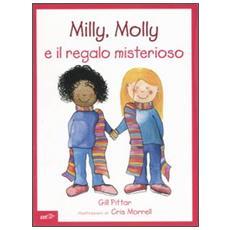 Milly, Molly e il regalo misterioso