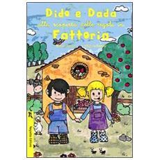 Dido e Dada alla scoperta delle regole in fattoria