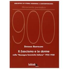 Il fascismo e le donne nella «Rassegna femminile italiana» 1925-1930
