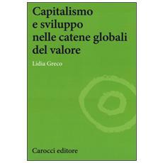Capitalismo e sviluppo nelle catene globali del valore