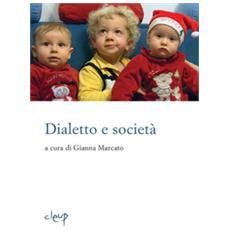 Dialetto E Società. Con Libro