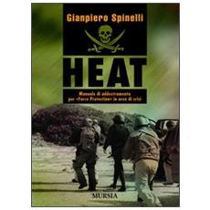 HEAT. Manuale di addestramento per «Force Protection» in aree di crisi