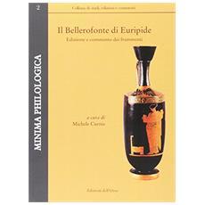 Il Bellerofonte di Euripide. Edizione e commento dei frammenti