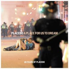 Placebo - A Place For Us To Dream (2 Cd)