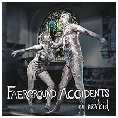 Faerground Accidents - Co-Morbid