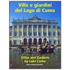 Ville e giardini del lago di ComoVillas and gardens by lake Como