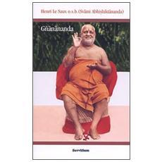 Gñanananda. Un maestro spirituale della terra Tamil. Racconti di Vanya