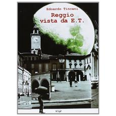 Reggio vista da E. T.