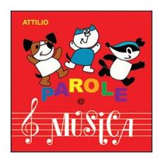 Parole e musica. Con CD Audio