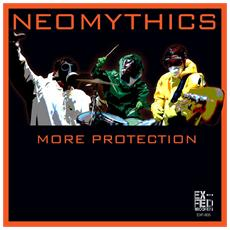 Neomythics - More Protection