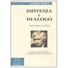 Esistenza e dialogo. Gabriel Marcel e l'Italia