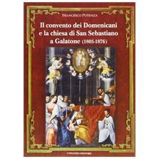 Il convento dei domenicani e la chiesa di san Sebastiano a Galatone (1805-1876)