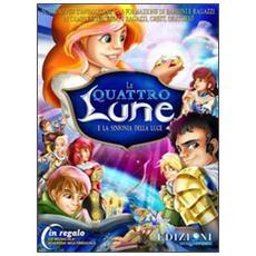 Le quattro lune e la sinfonia della luce. Con CD-ROM. Con CD Audio