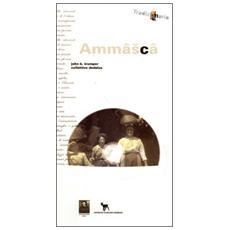Ammasca. Con CD Audio
