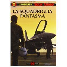 Avventure Di Buck Danny #05 - La Squadriglia Fantasma