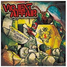 Violent Affair - The Cockroach Theory