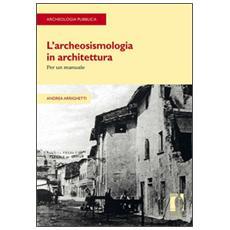Archeosismologia in architettura (L')