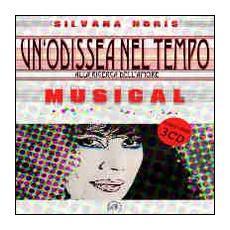 Un'odissea nel tempo. Alla ricerca dell'amore. Musical. Con CD Audio