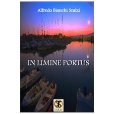 In limine portus. Poesie e racconti