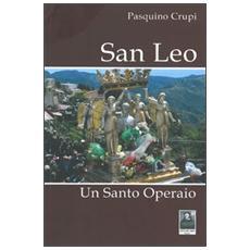 San Leo. Un santo operaio