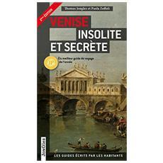 Venezia insolita e segreta. Ediz. francese