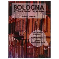Bologna sotto il segno del giallo