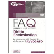 FAQ. Diritto ecclesiastico. Le domande più frequenti dell'esame di avvocato
