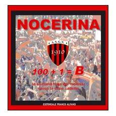 Nocerina 1910. 100+1= B. Con DVD