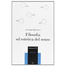 Filosofia ed estetica del senso