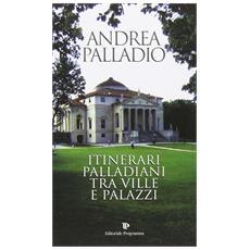 Itinerari palladiani tra ville e palazzi