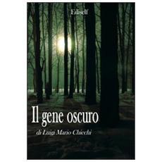 Il gene oscuro
