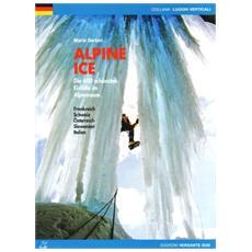Alpine ice. Die 600 schönsten Eisfälle im Alpenraum