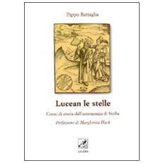 Lucean le stelle. Cenni di storia dell'astronomia di Sicilia