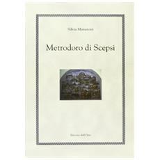 Metrodoro di Scepsi. Retore, filosofo, storico e mago