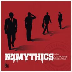 Neomythics - New Corporate Resistance