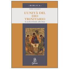 L'unità di Dio trinitario. In ascolto di Israele, nella Chiesa