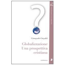 Globalizzazione. La grande sfida