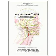 Synopsis anatomica. Atlante di anatomia umana con testo completo in tavole sinottiche
