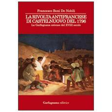 La rivolta antifrancese di Castelnuovo nel 1796. La Garfagnana estense del XVIII secolo