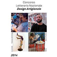 Concorso letterario nazionale design artigianale 2014