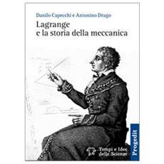 Lagrange e la storia della meccanica