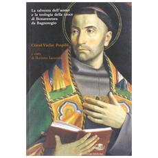 La salvezza dell'uomo e la teologia della croce di Bonaventura da Bagnoregio