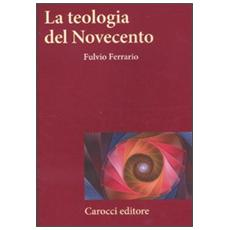 La teologia del Novecento