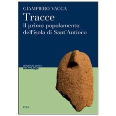 Tracce. Il primo popolamento dell'isola di Sant'Antioco