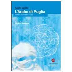 L'arabo di Puglia. Storie di musica e di Puglia