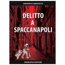 Delitto a Spaccanapoli