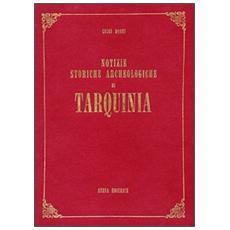 Notizie storiche archeologiche di Tarquinia (rist. anast. Roma, 1909)