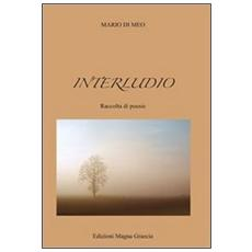 Interludio. Raccolta di poesie